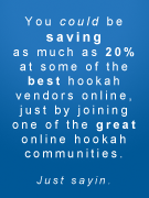 join a hookah community today!